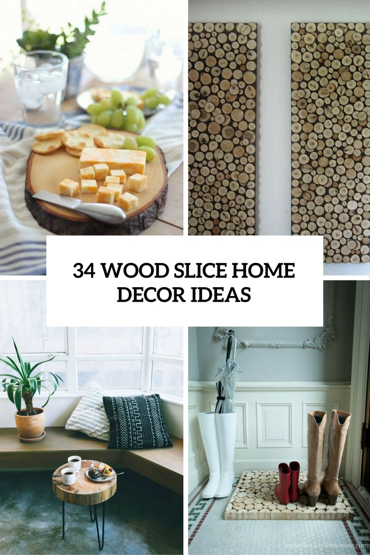 Home Decorating Ideas Farmhouse Nice 99 Modern Farmhouse: 34 Wood Slice Home Décor Ideas