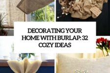decorating your home with burlap 32 cozy ideas cover
