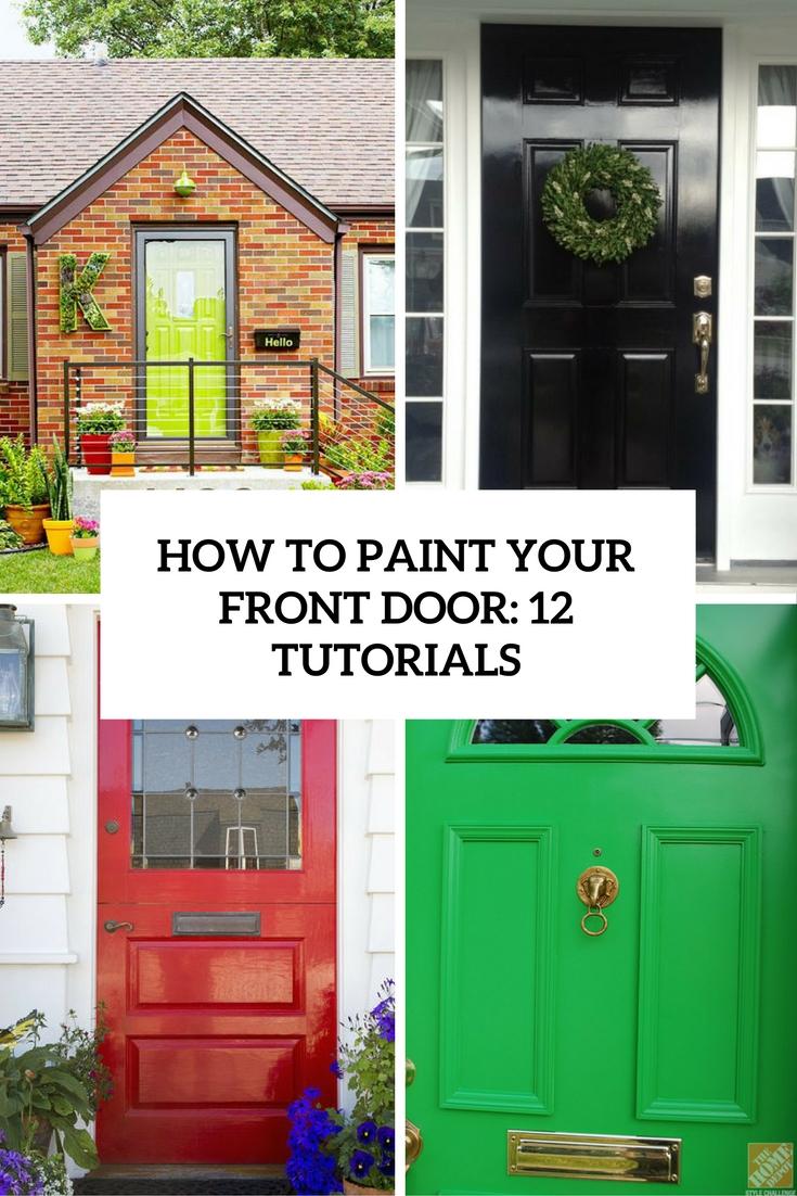 how to paint your front door 12 tutorials cover