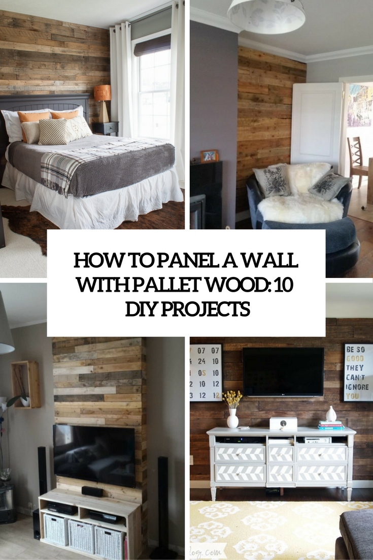 how to panel a wall with pallet wood 10 diy projects cover