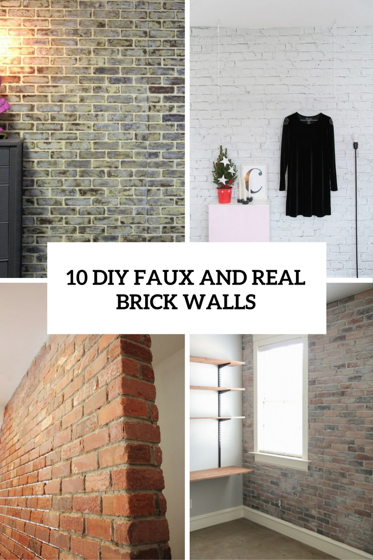 Diy Faux And Real Brick Walls Cover
