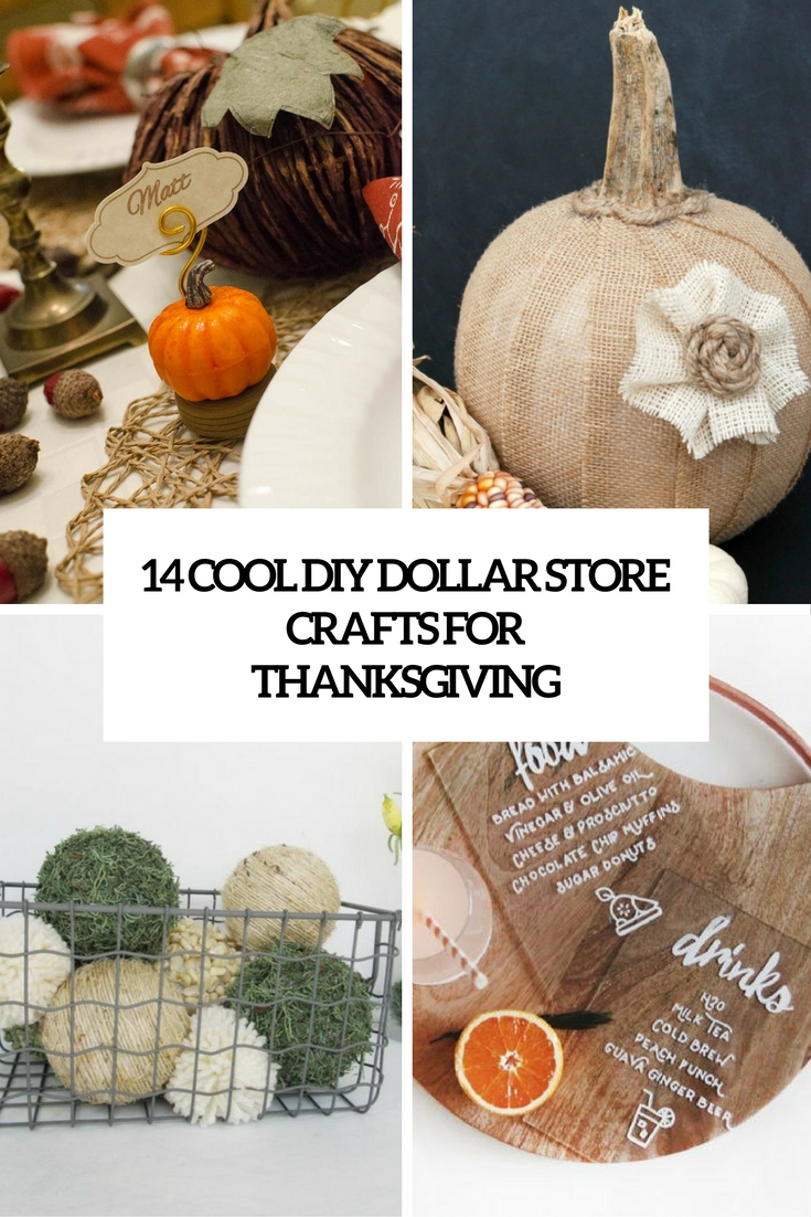 14 Cool DIY Dollar Store Crafts For Thanksgiving
