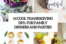 14 cool thanksgiving diys for family dinners and parties cover