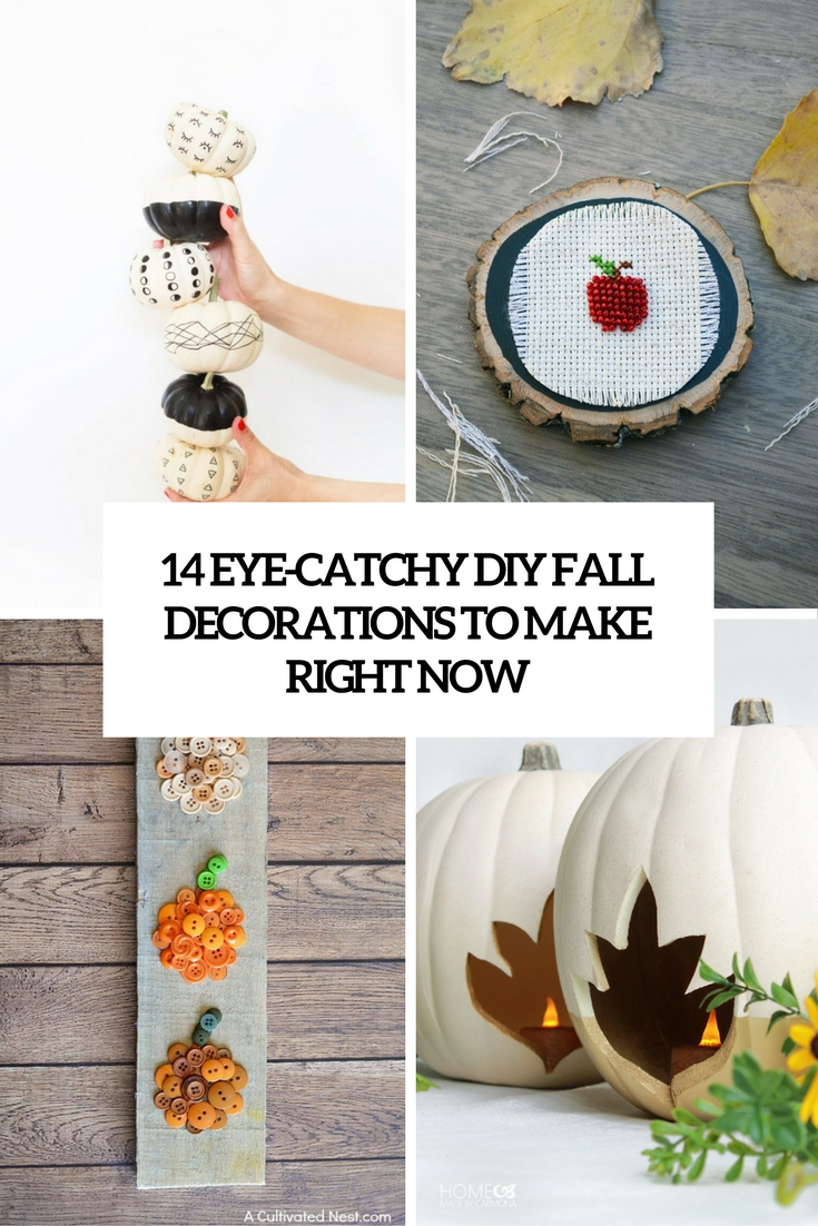eye catchy diy fall decorations to make right now cover