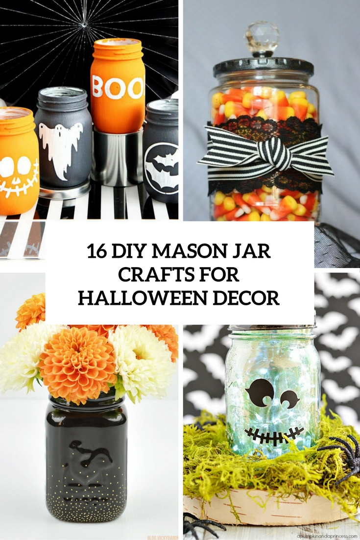 16 diy mason jar crafts for halloween dcor