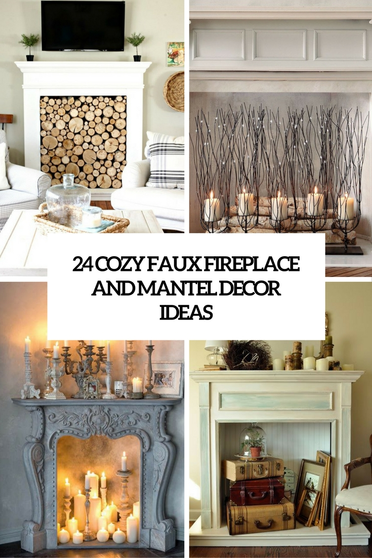 cozy faux mantel and fireplace decor ideas cove