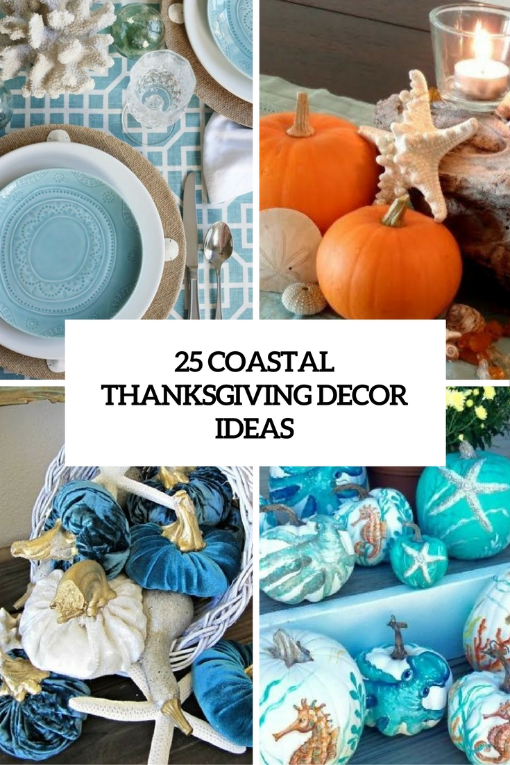 25 Coastal Thanksgiving Décor Ideas