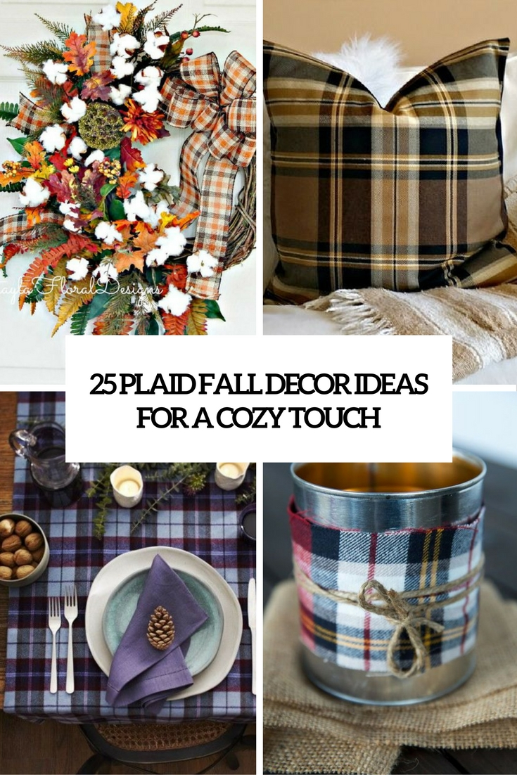 cozy plaid decor ideas for a cozy touch cover