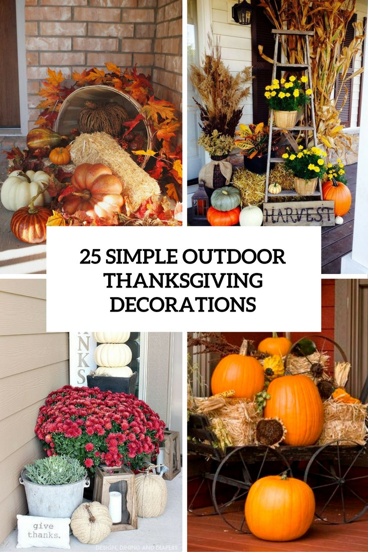 25 Simple Outdoor Thanksgiving Decorations