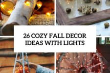 26 cozy fall decor ideas with lights cover