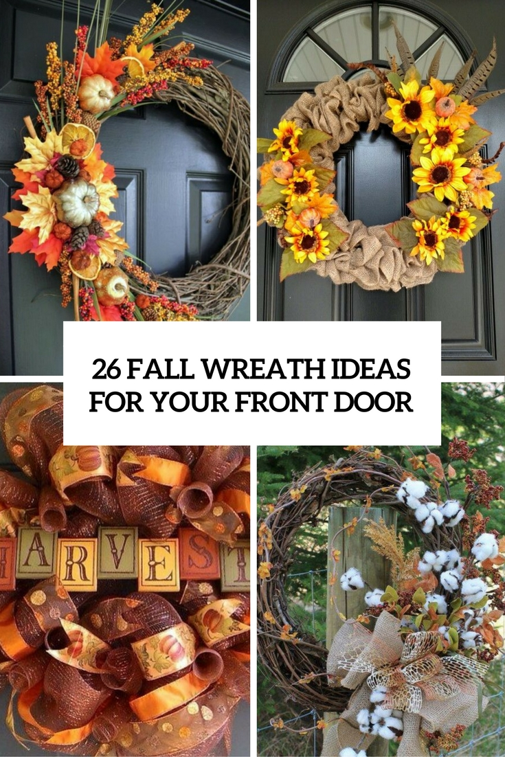 26 Fall Wreath Ideas For Your Front Door Décor & 26 Fall Wreath Ideas For Your Front Door Décor - Shelterness