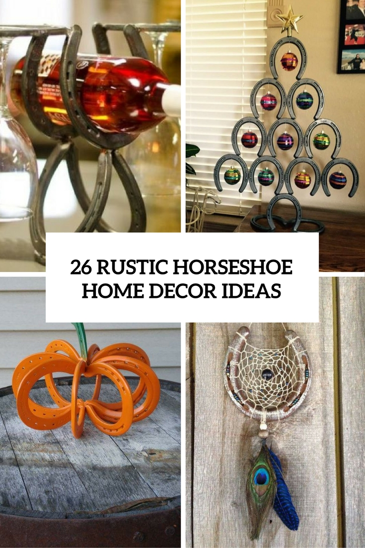 26 Rustic Horseshoe Home Décor Ideas - Shelterness