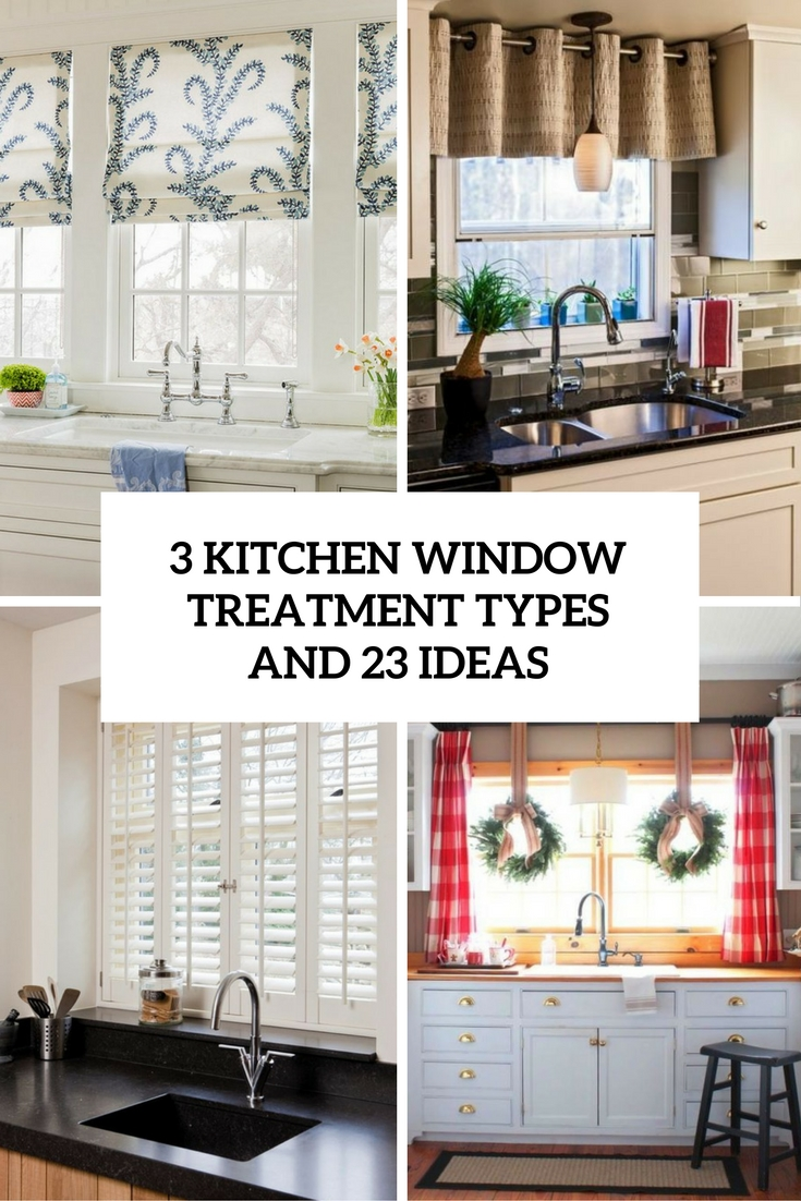 3 kitchen window treatment types and 23 ideas shelterness for What is a window treatment