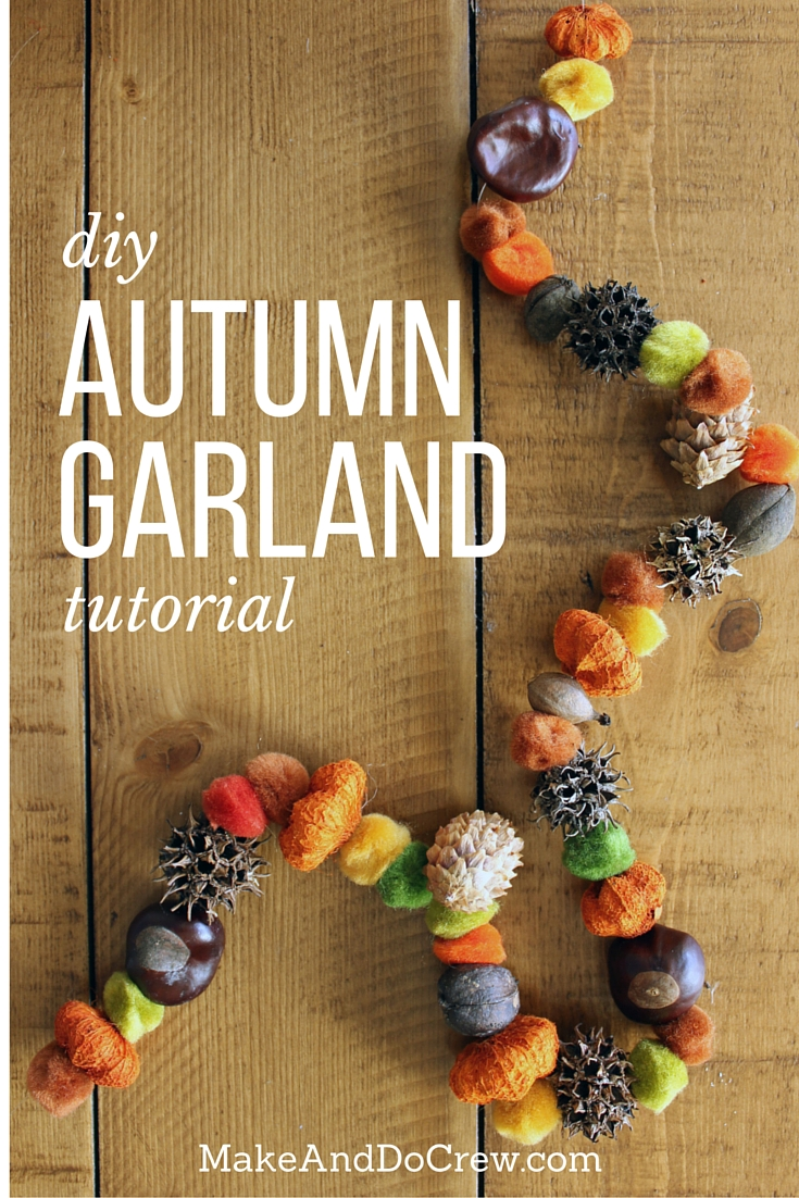 DIY all-natural Thanksgiving garland (via makeanddocrew.com)