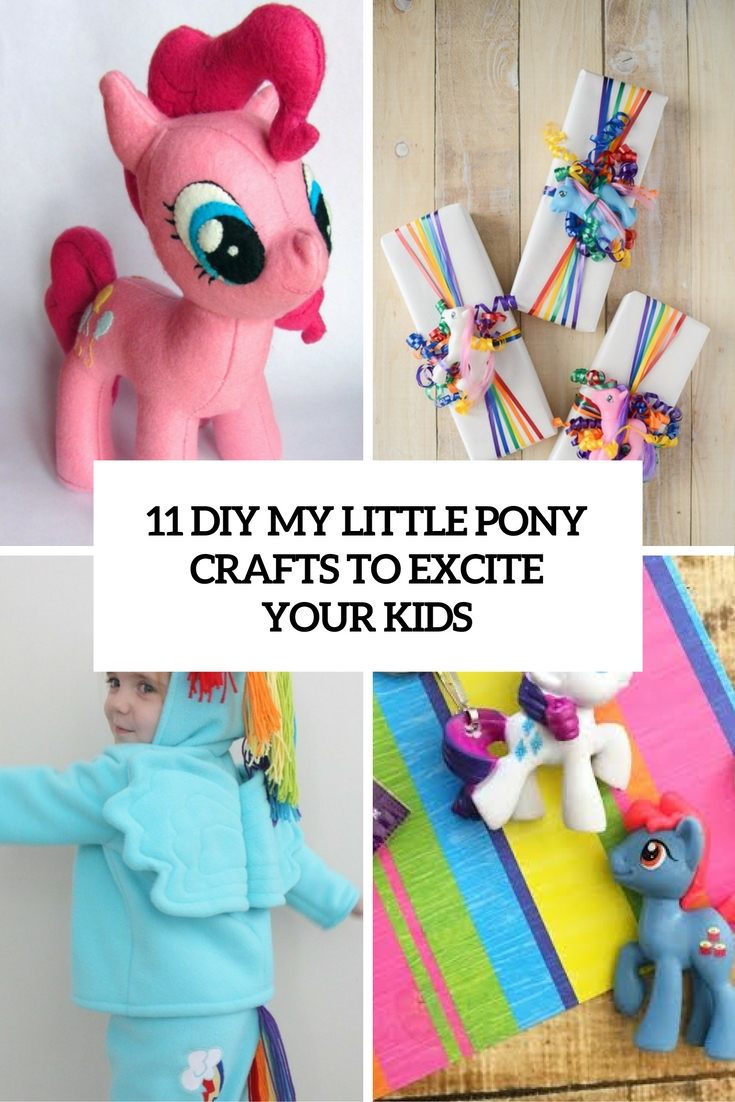 11 DIY My Little Pony Crafts To Excite Your Kids