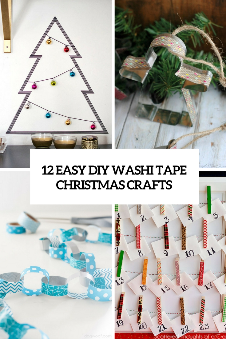 12 Easy DIY Washi Tape Christmas Crafts - Shelterness