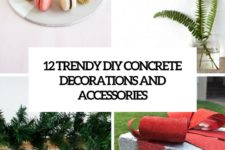 12 trendy diy concrete decorations and accessories cover