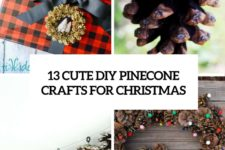 13 cute diy pinecone crafts for christmas cover