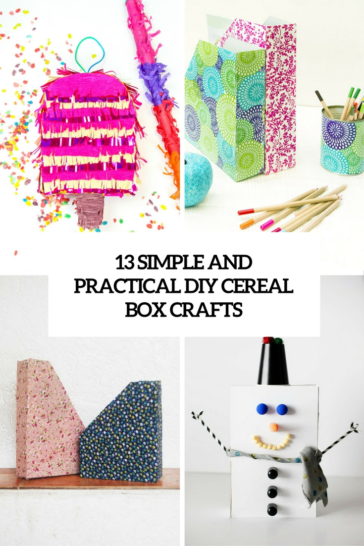 13 Simple And Practical DIY Cereal Box Crafts