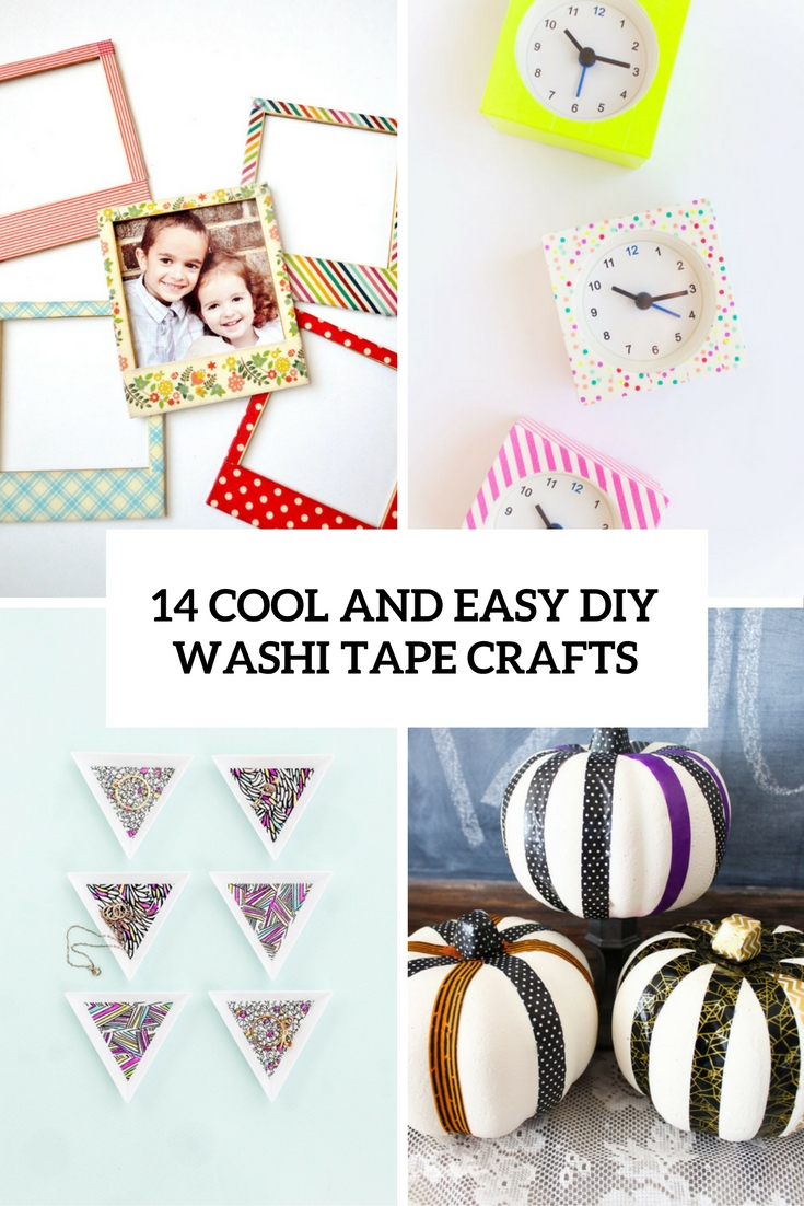 cool and easy diy washi tape crafts