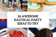 26 awesome nautical party ideas to try cover