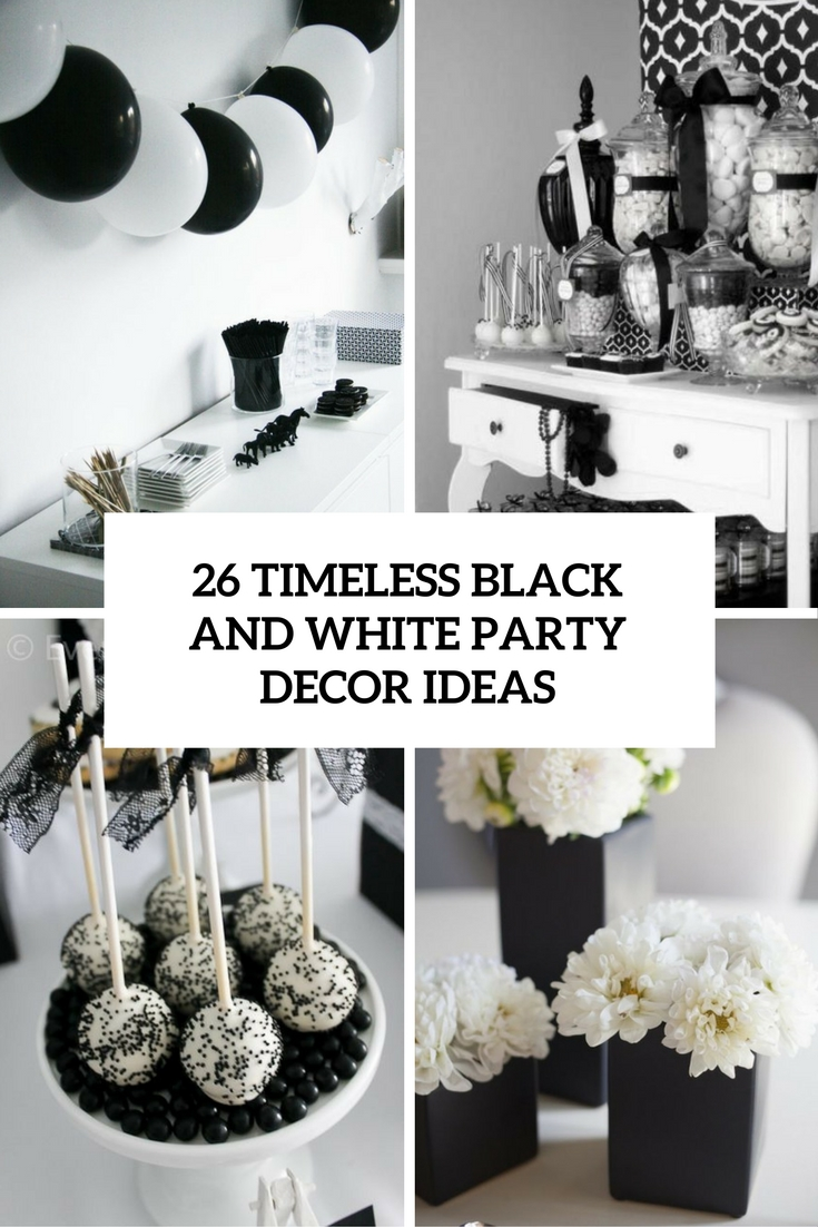 Timeless black and white party ideas shelterness