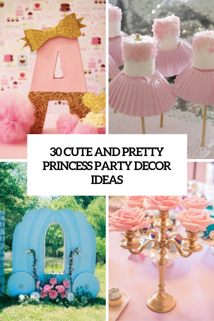 cute and pretty princess party decor ideas cover