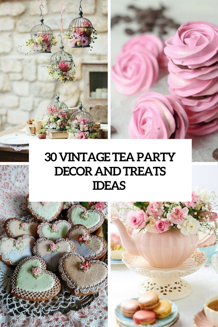 vintage tea party decor and treats ideas cover