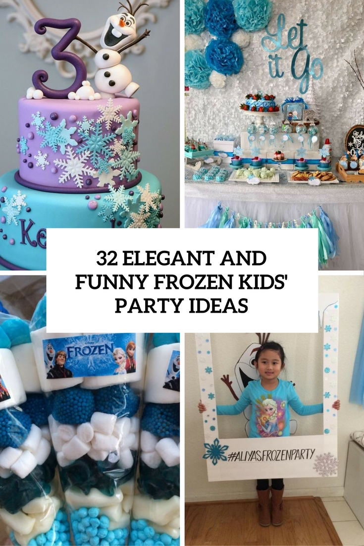 elegant and funny frozen kids party ideas cover