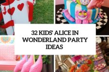 32 kids' alice in wonderland party ideas cover