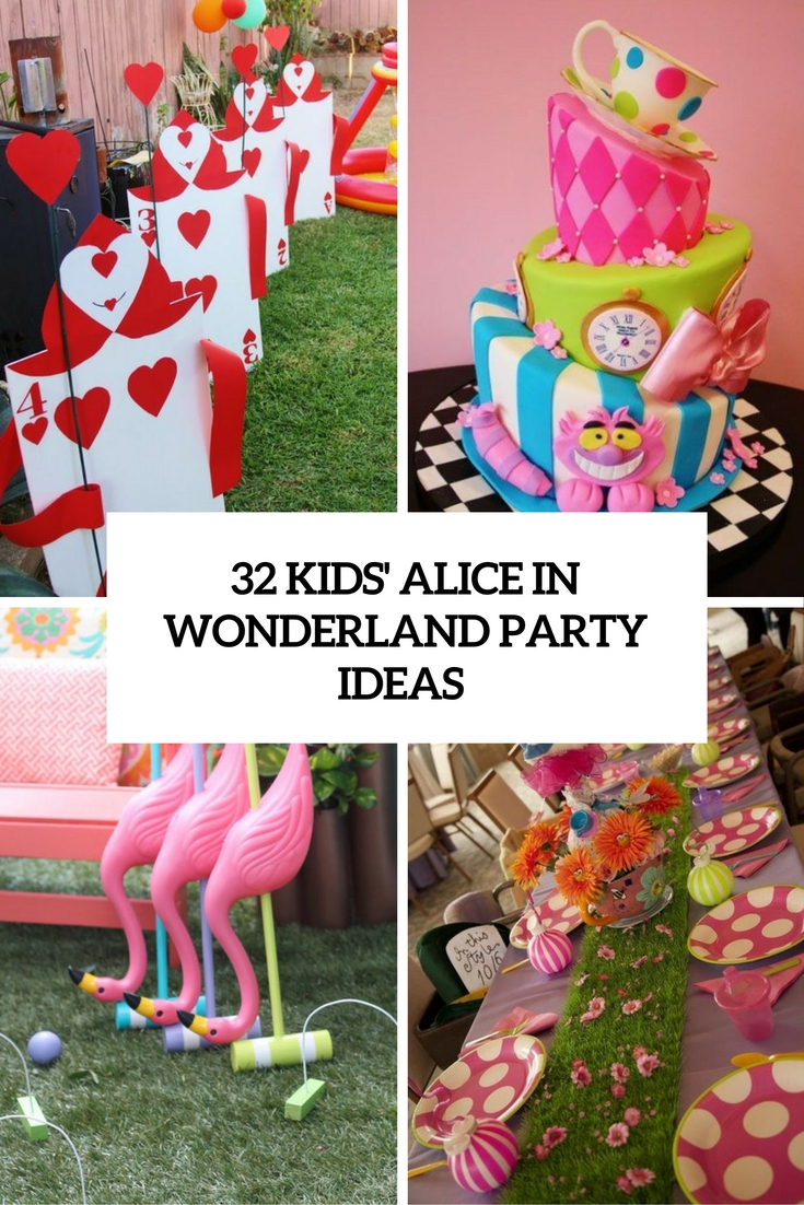 32 Kids Alice In Wonderland Party Ideas