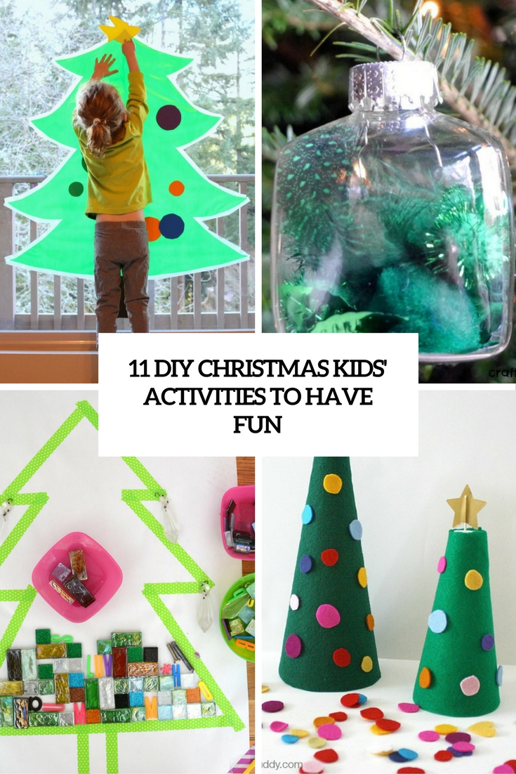 11 DIY Christmas Kids' Activities To Have Fun