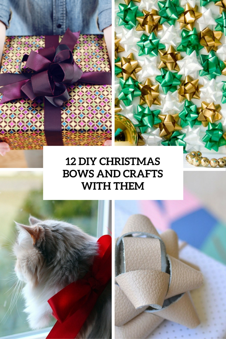 12 DIY Christmas Bows And Crafts With Them