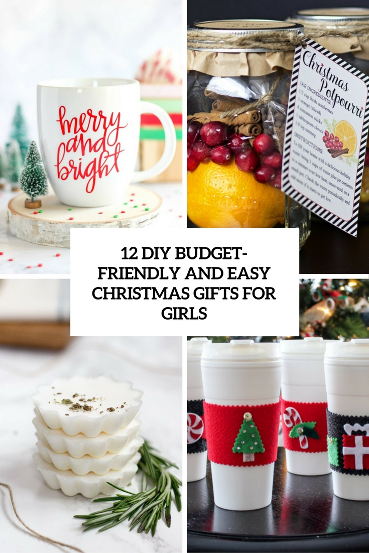 12 Budget-Friendly And Easy DIY Christmas Gifts For Girls - Shelterness