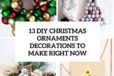 13 diy christmas ornament decorations to make right now cover