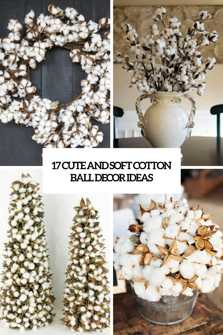 17 Cute And Soft Cotton Ball Décor Ideas