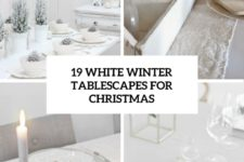 19 white winter tablescapes for christmas cover