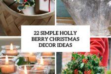 22 simple holly berry christmas decor ideas cover