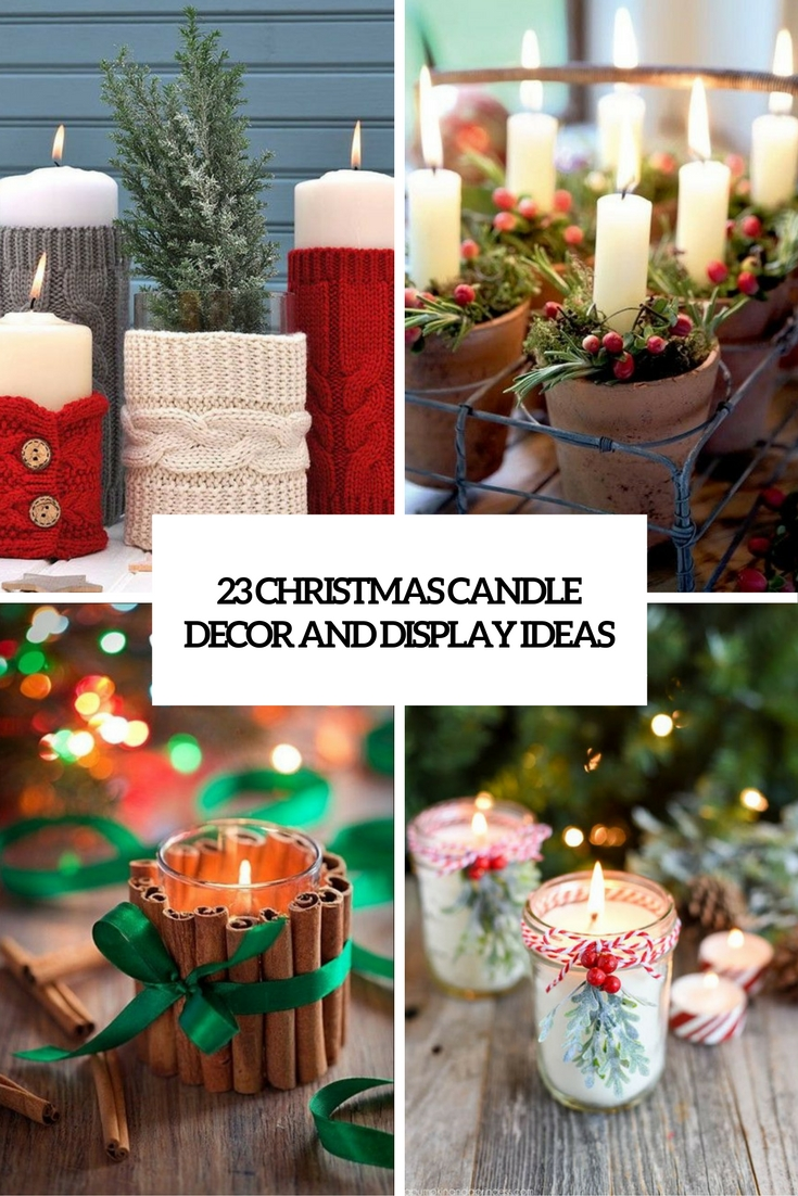 23 christmas candle d cor and display ideas shelterness for Christmas candle displays