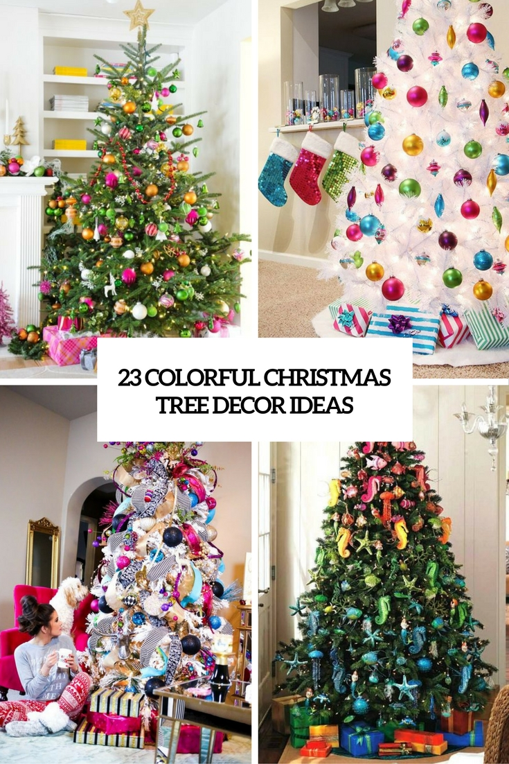 colorful christmas tree decor ideas cover - Colorful Christmas Tree Decorations