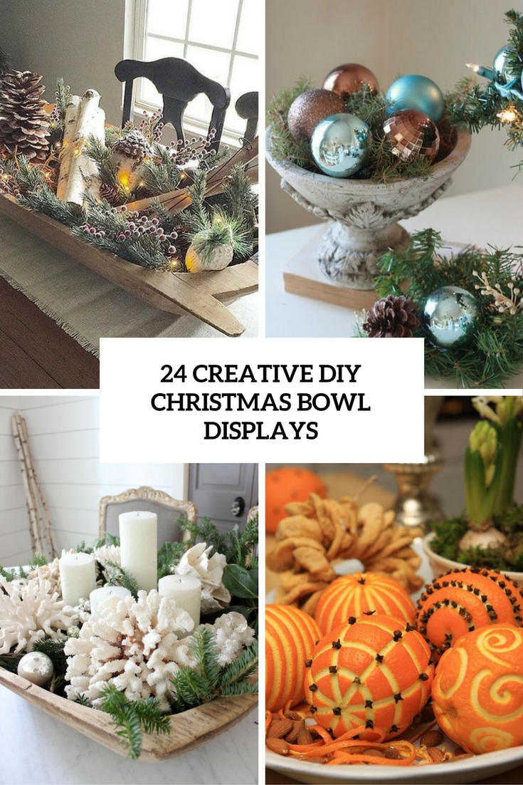 24 Creative DIY Christmas Bowl Displays