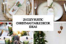 25 cozy rustic christmas table decor ideas cover