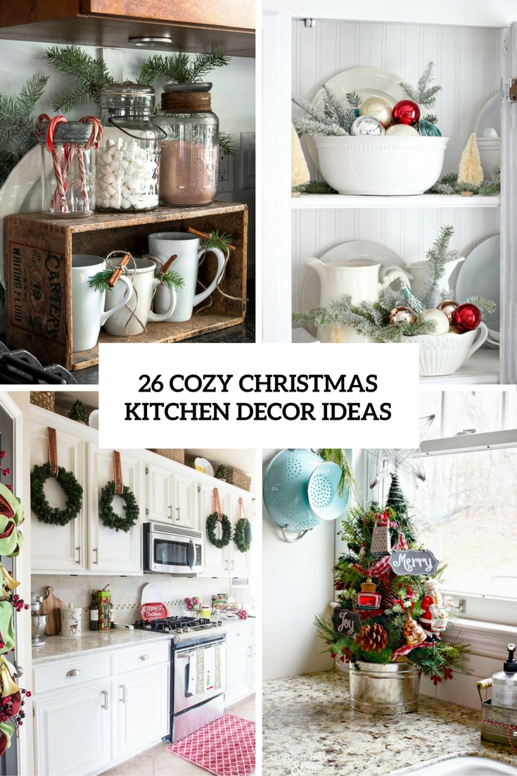 cozy christmas kitchen decor ideas cover - Christmas Kitchen Decor