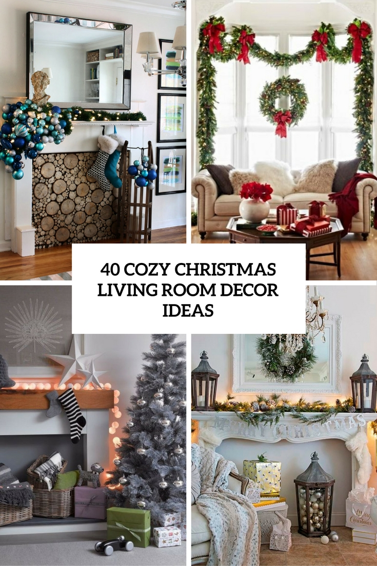 cozy living room decor ideas cover - Christmas Room Decoration Ideas