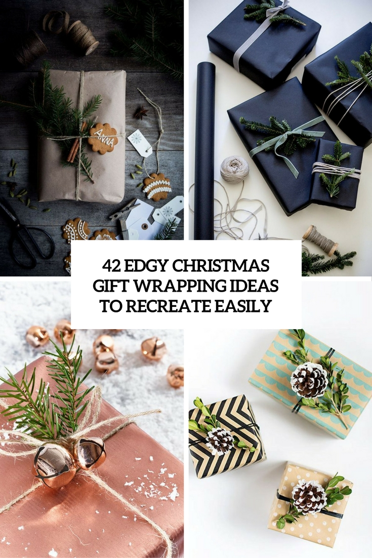 edgy christmas gift wrapping ideas to recreate easily cover