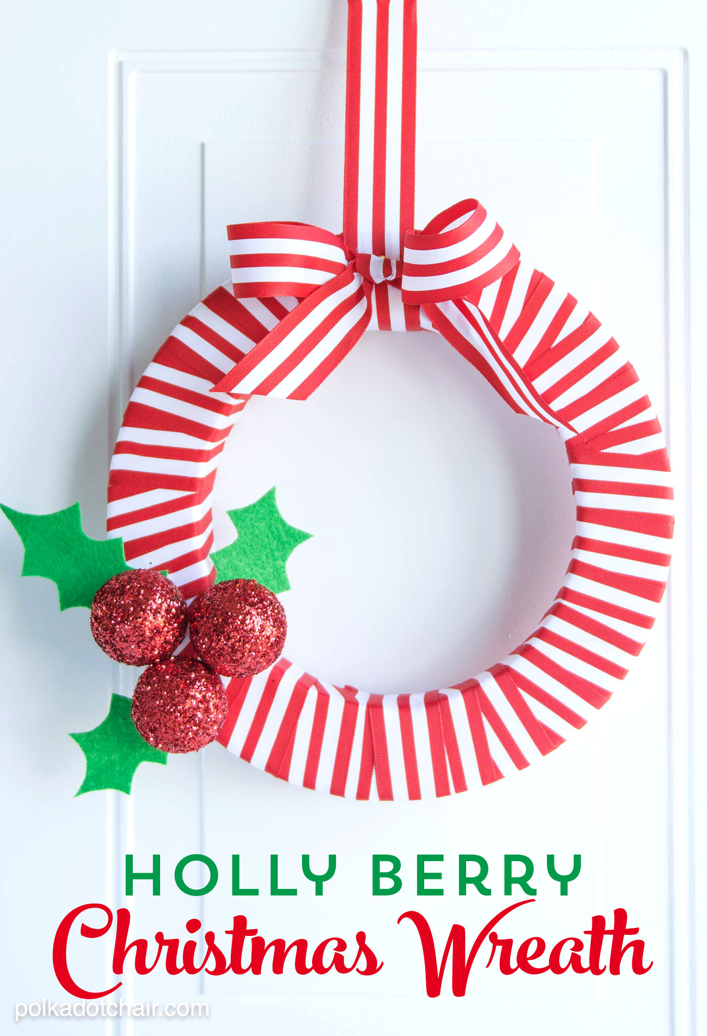 DIY red and white Christmas wreath with holly berries and leaves