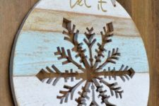 04 Let It Snow wooden sign with a cut out snowflake