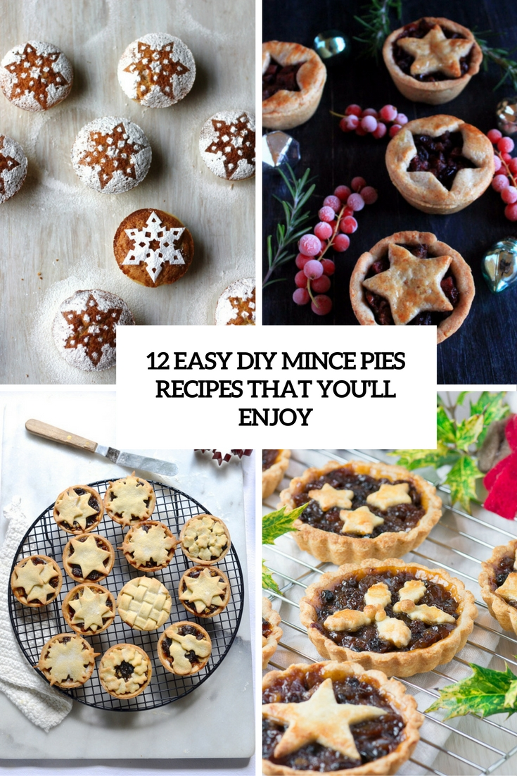 12 Easy DIY Mince Pies Recipes That You'll Enjoy