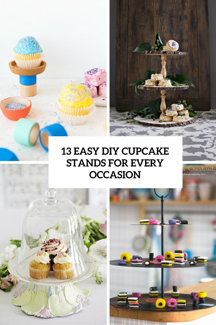 13 Easy DIY Cupcake Stands For Every Occasion