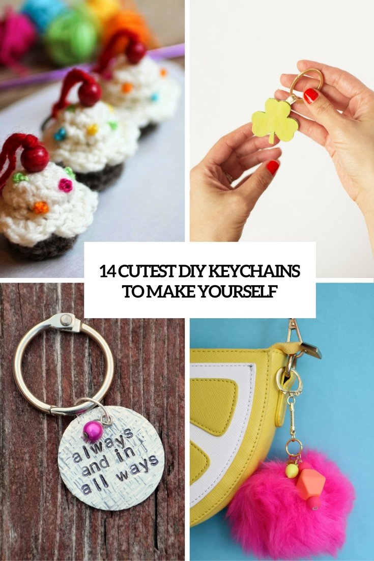 14 Cutest DIY Keychains To Make Yourself